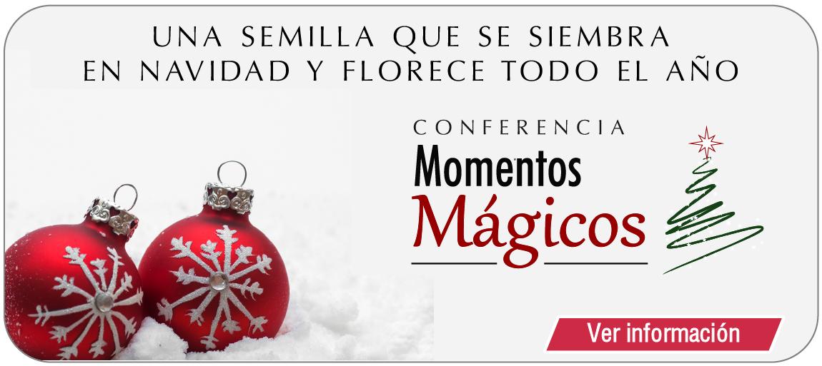 Conferencia Navideña Momentos Mágicos