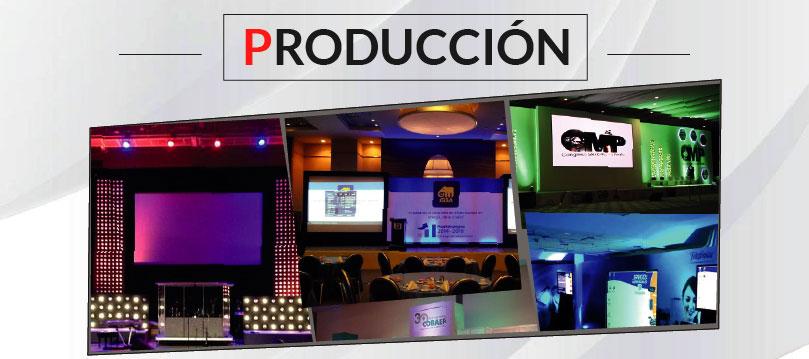 Producción para tus eventos