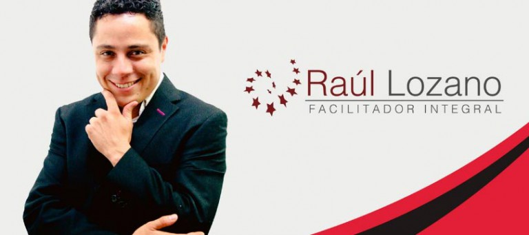 Raúl Lozano – Facilitador Integral